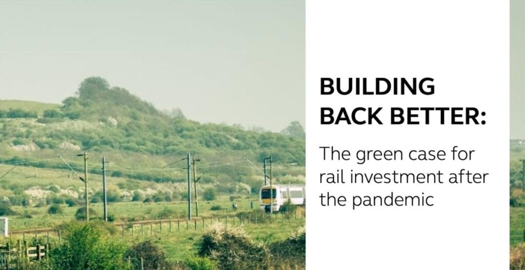 Rail industry report: Building Back Better
